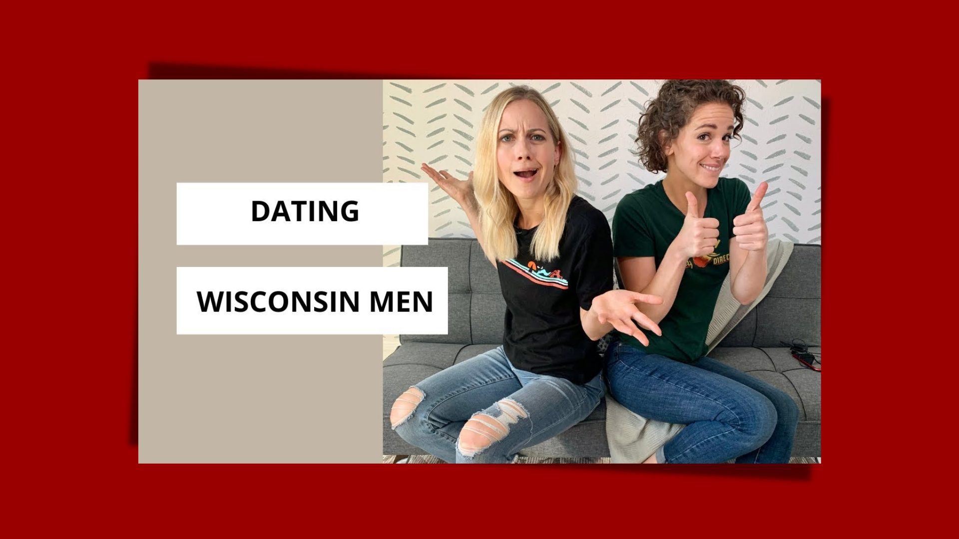Red vs. Green Flags for Dating Wisconsin Men